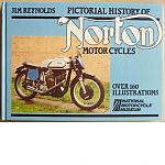 Pictorial History of Norton Motor Cycles | Jim Reynolds
